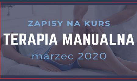 Zapisy na kurs: TERAPIA MANUALNA  – Marzec 2020