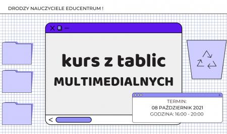 Kurs z tablic multimedialnych